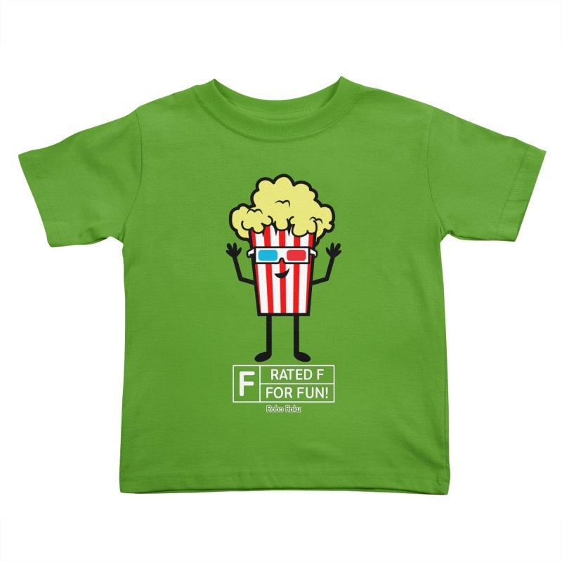 Pop - F is for Fun Kids Toddler T-Shirt by Robo Roku