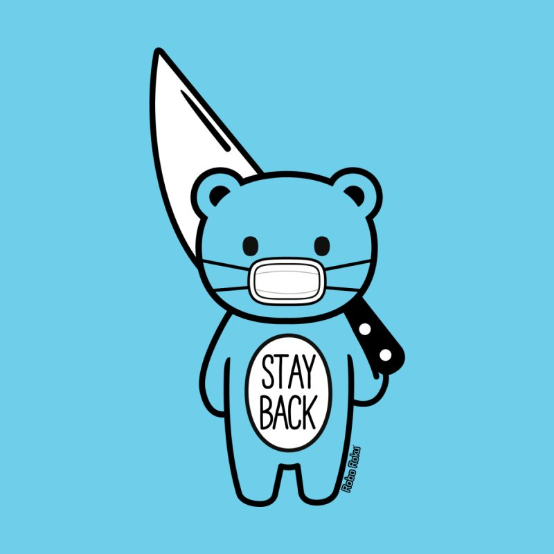 Stay Back Mood Bear Kids T-Shirt by Robo Roku