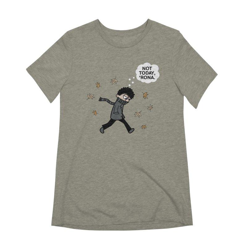 Blustery Boy - Not Today, 'Rona Women's T-Shirt by Robo Roku