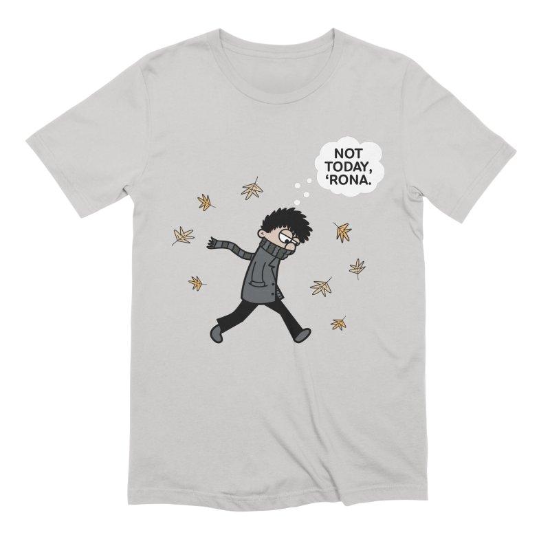 Blustery Boy - Not Today, 'Rona Men's T-Shirt by Robo Roku