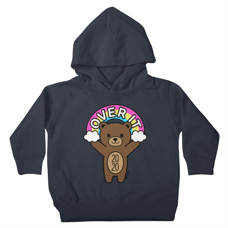 OVER IT 2020 Mood Bear Kids Toddler Pullover Hoody by Robo Roku