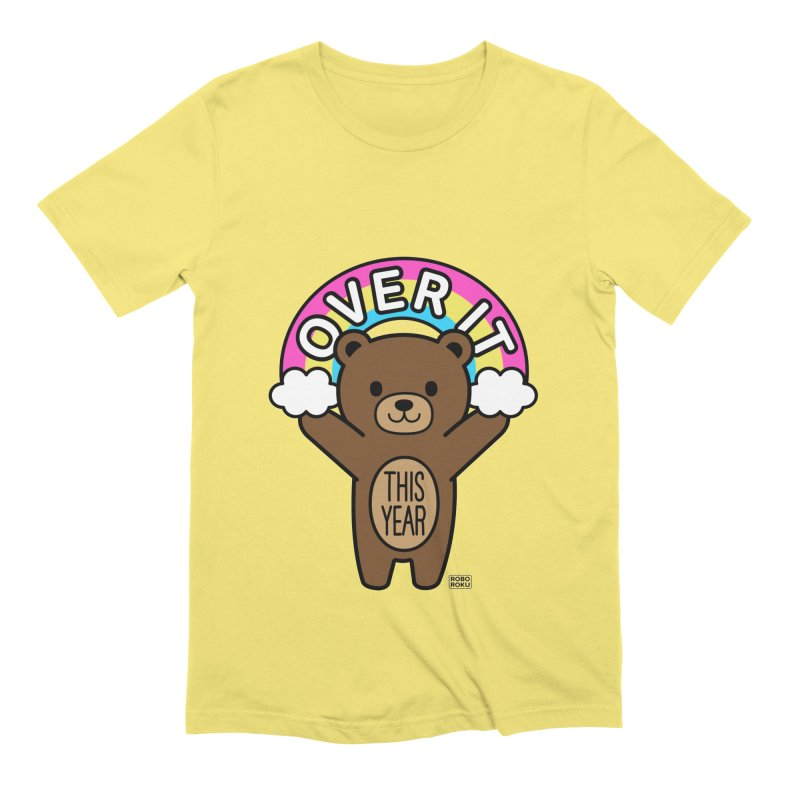 Over It! This Year Mood Bear Men's T-Shirt by Robo Roku