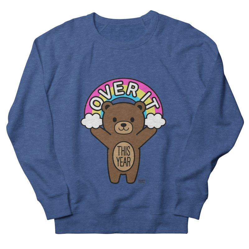 Over It! This Year Mood Bear Women's Sweatshirt by Robo Roku