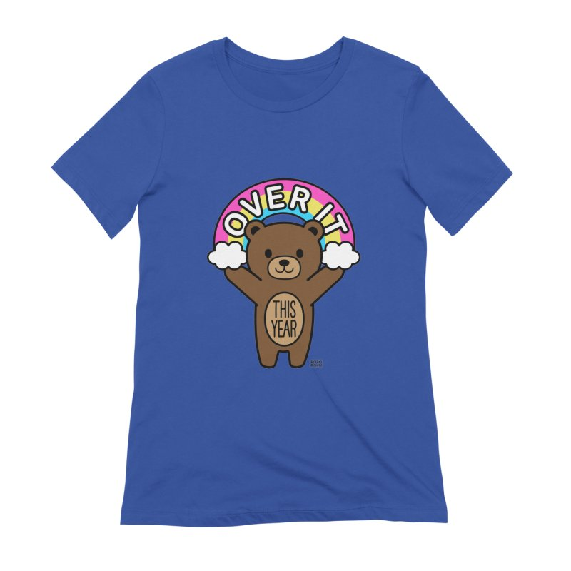Over It! This Year Mood Bear Women's T-Shirt by Robo Roku