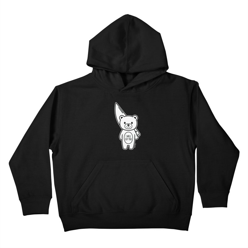 I Will Cut You Bear Kids Pullover Hoody by Robo Roku