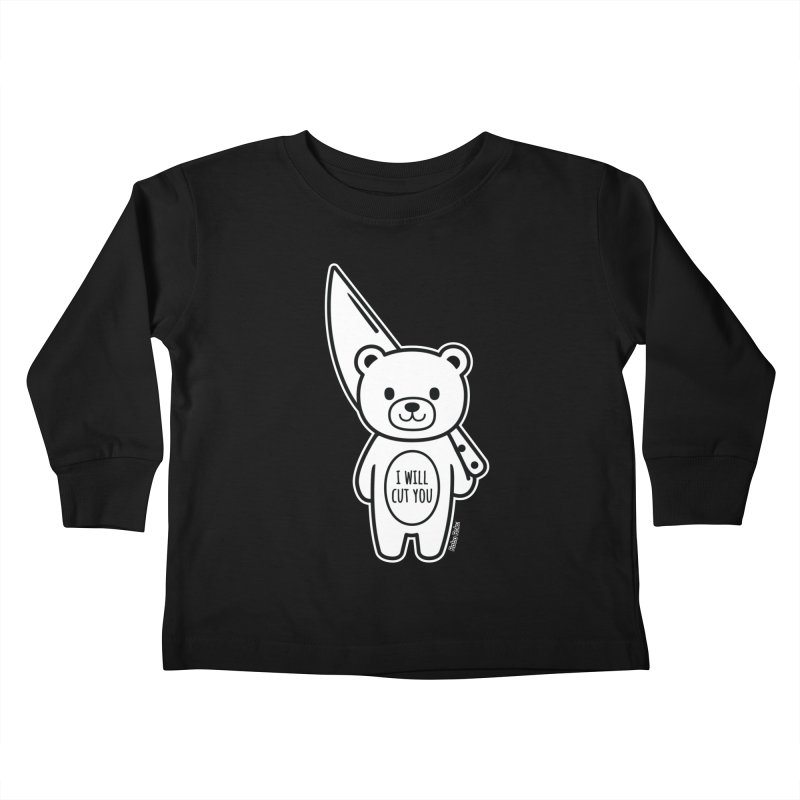 I Will Cut You Bear Kids Toddler Longsleeve T-Shirt by Robo Roku