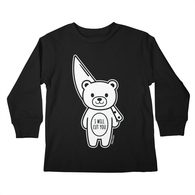I Will Cut You Bear Kids Longsleeve T-Shirt by Robo Roku