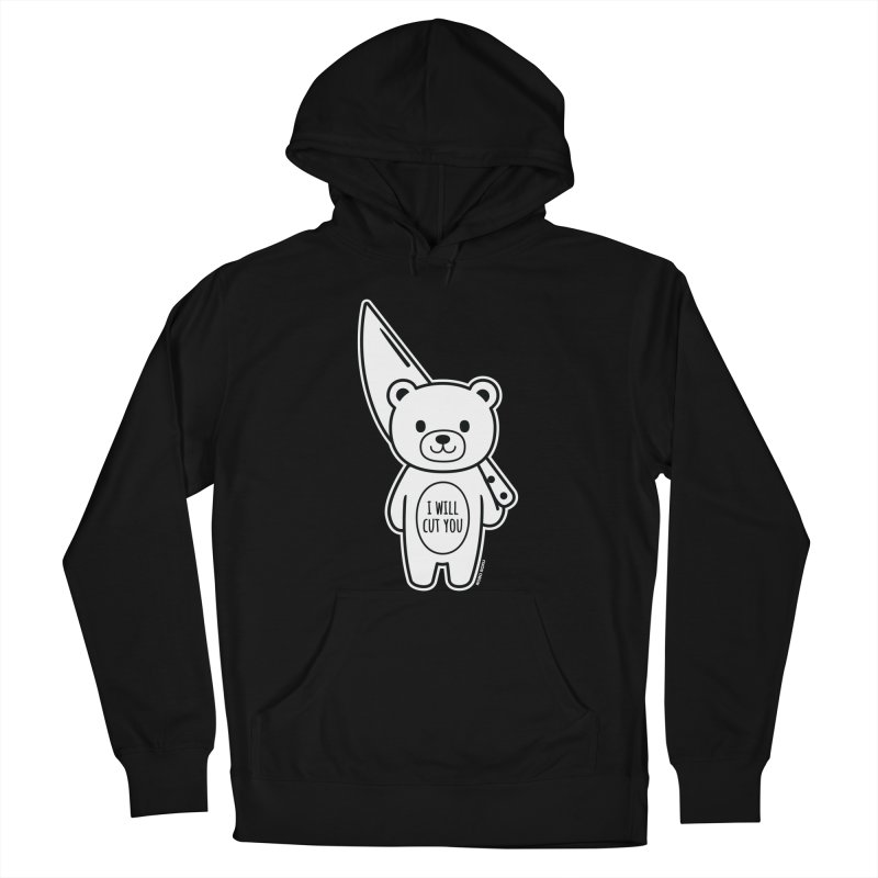 I Will Cut You Bear Women's Pullover Hoody by Robo Roku