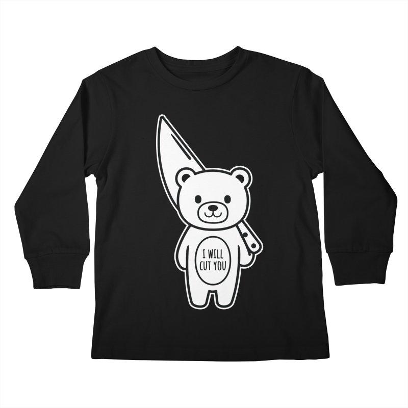 I Will Cut You Bear Kids Longsleeve T-Shirt by Robo Roku