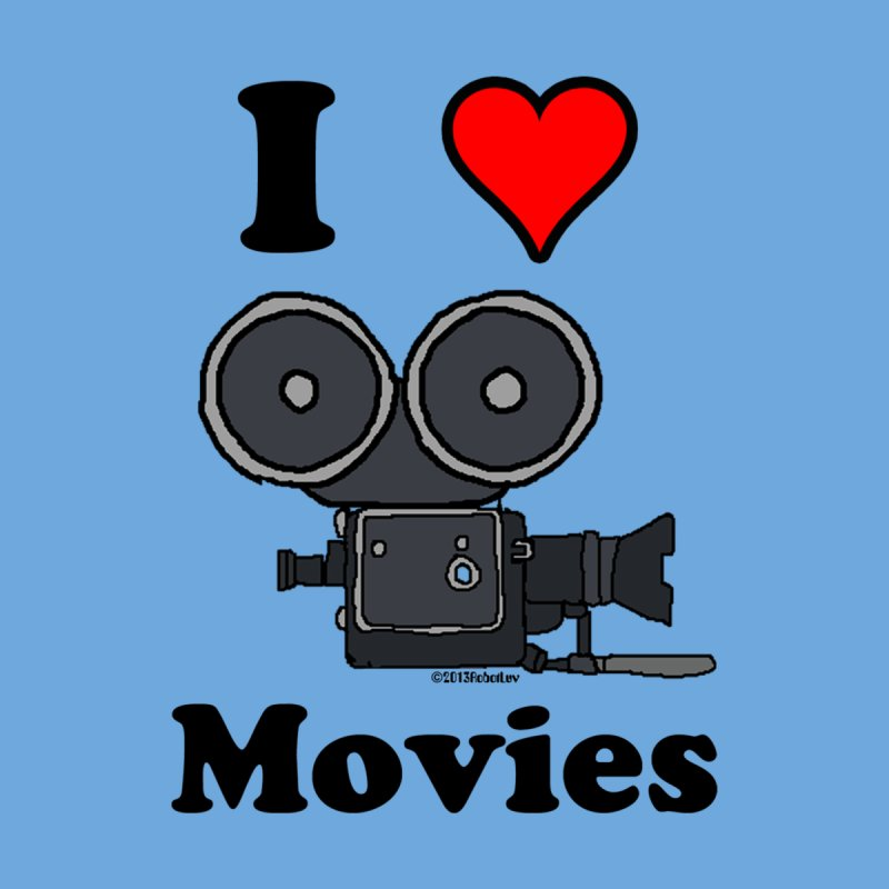I Heart Movies by robotluv's Artist Shop