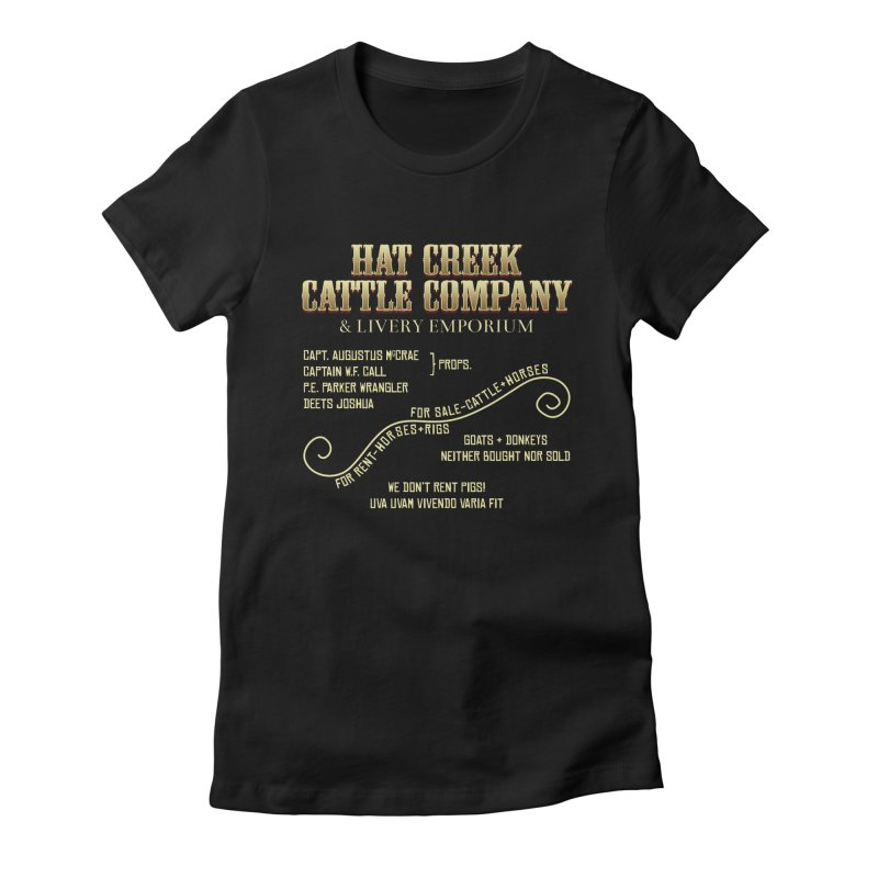 Hat Creek Cattle Company Sign Women's Fitted T-Shirt by robotrobotrobot's Artist Shop