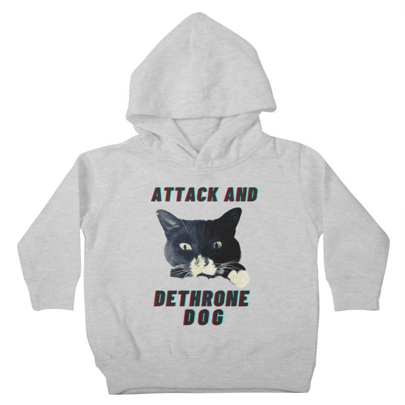 ATTACK AND DETHRONE DOG Kids Toddler Pullover Hoody by Glitch Goods by Rob Sheridan