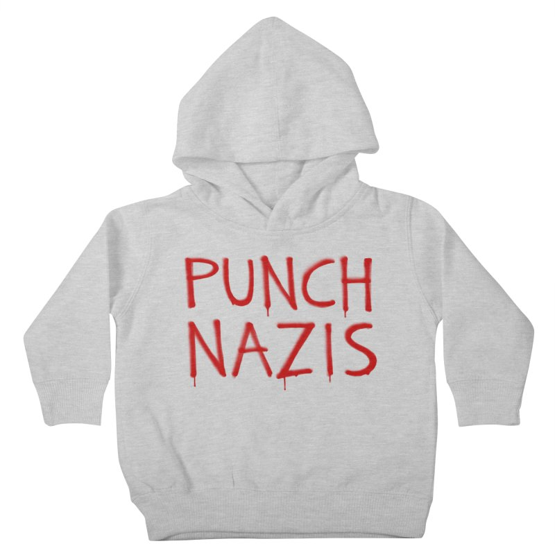 PUNCH NAZIS Kids Toddler Pullover Hoody by Glitch Goods by Rob Sheridan