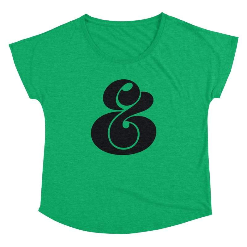 Robu Ampersand Women's Dolman by The Typography Shop of Andrei Robu