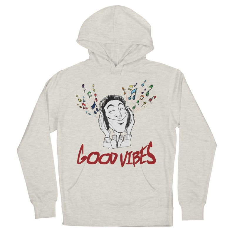 GoodVibes Man Men's Pullover Hoody by roby's Artist Shop