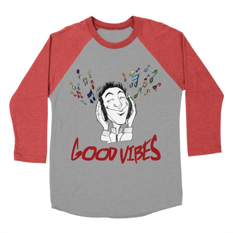 GoodVibes Man Women's Baseball Triblend Longsleeve T-Shirt by roby's Artist Shop