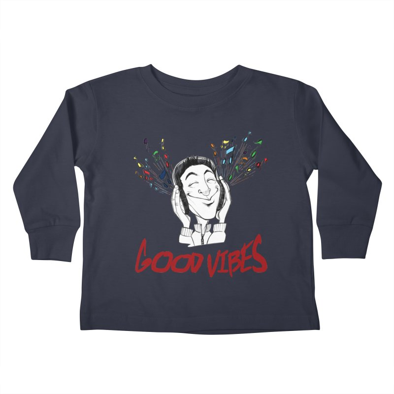 GoodVibes Man Kids Toddler Longsleeve T-Shirt by roby's Artist Shop
