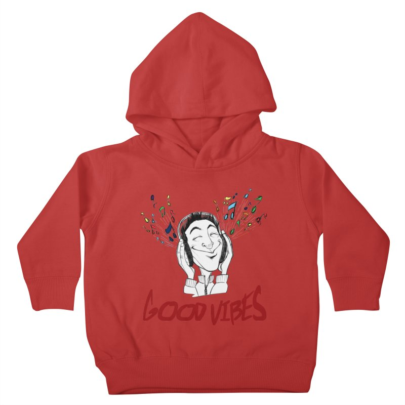 GoodVibes Man Kids Toddler Pullover Hoody by roby's Artist Shop