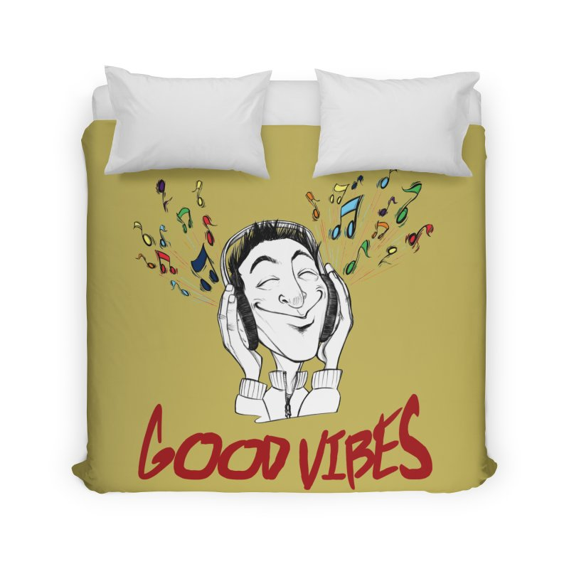 GoodVibes Man Home Duvet by roby's Artist Shop