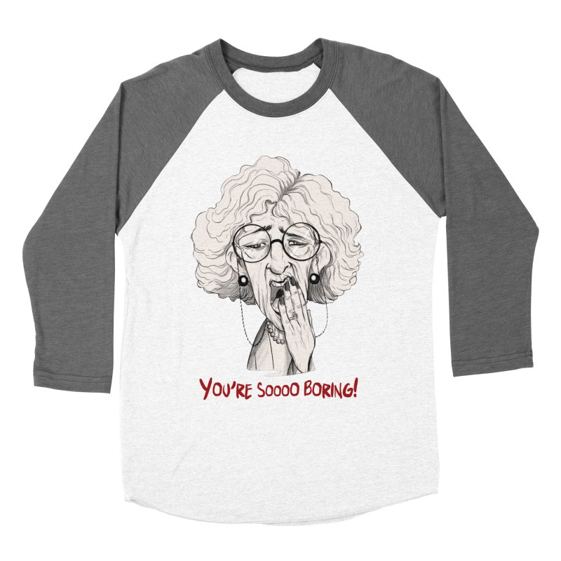 BoredWoman! Women's Longsleeve T-Shirt by roby's Artist Shop