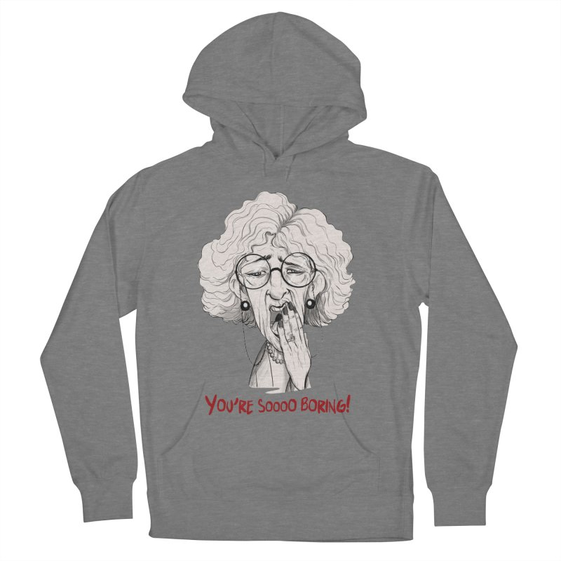 BoredWoman! Women's Pullover Hoody by roby's Artist Shop