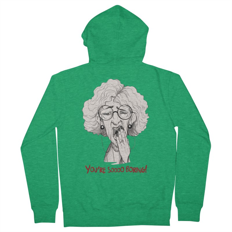BoredWoman! Women's Zip-Up Hoody by roby's Artist Shop