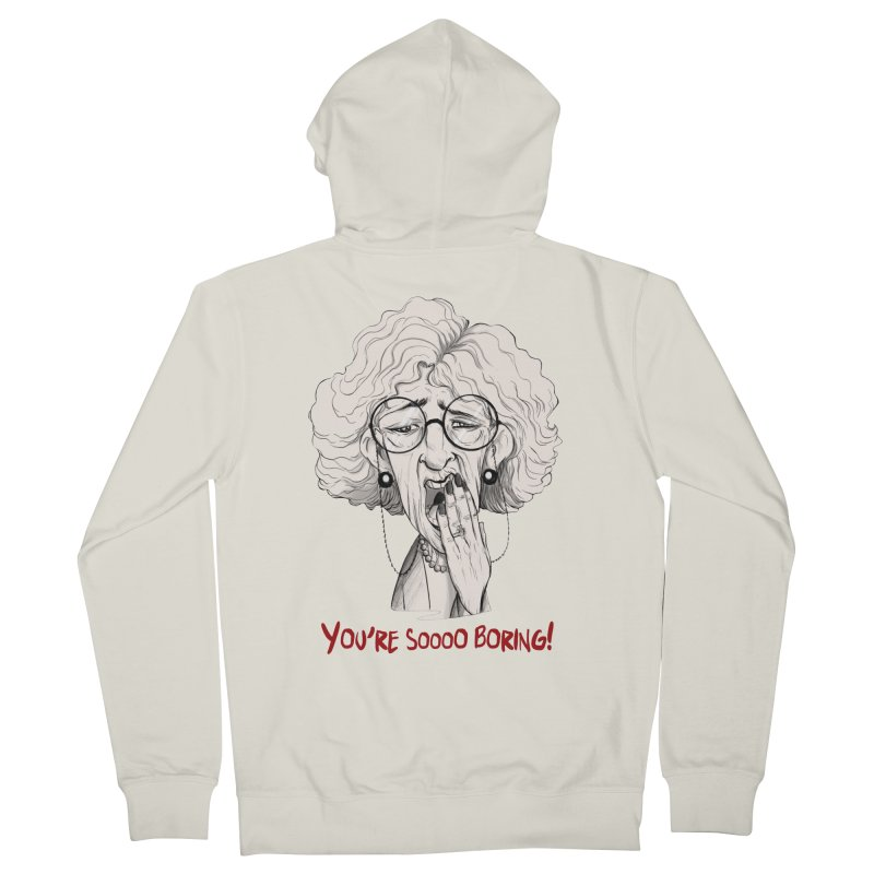 BoredWoman! Women's French Terry Zip-Up Hoody by roby's Artist Shop