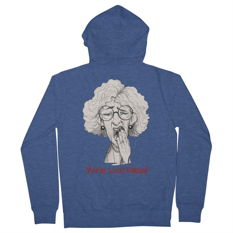 BoredWoman! Men's French Terry Zip-Up Hoody by roby's Artist Shop