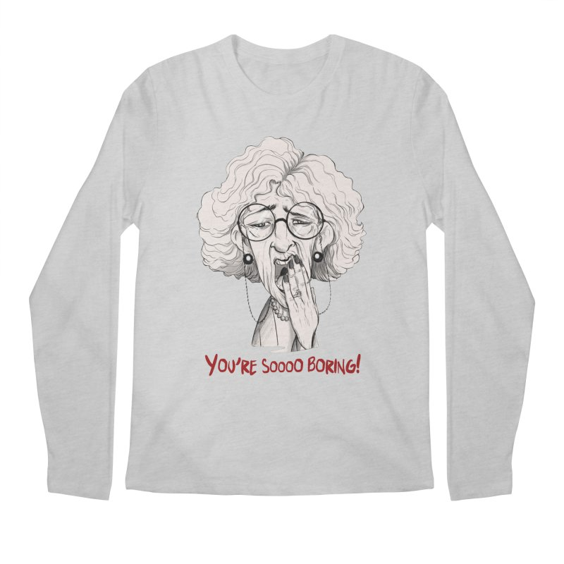 BoredWoman! Men's Longsleeve T-Shirt by roby's Artist Shop
