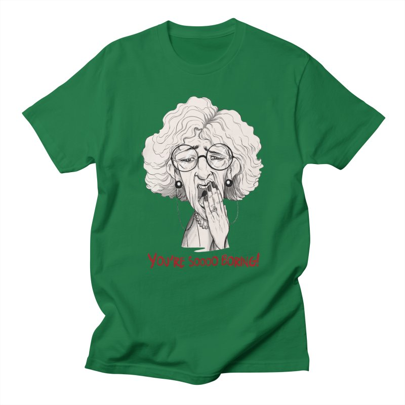 BoredWoman! Women's Regular Unisex T-Shirt by roby's Artist Shop
