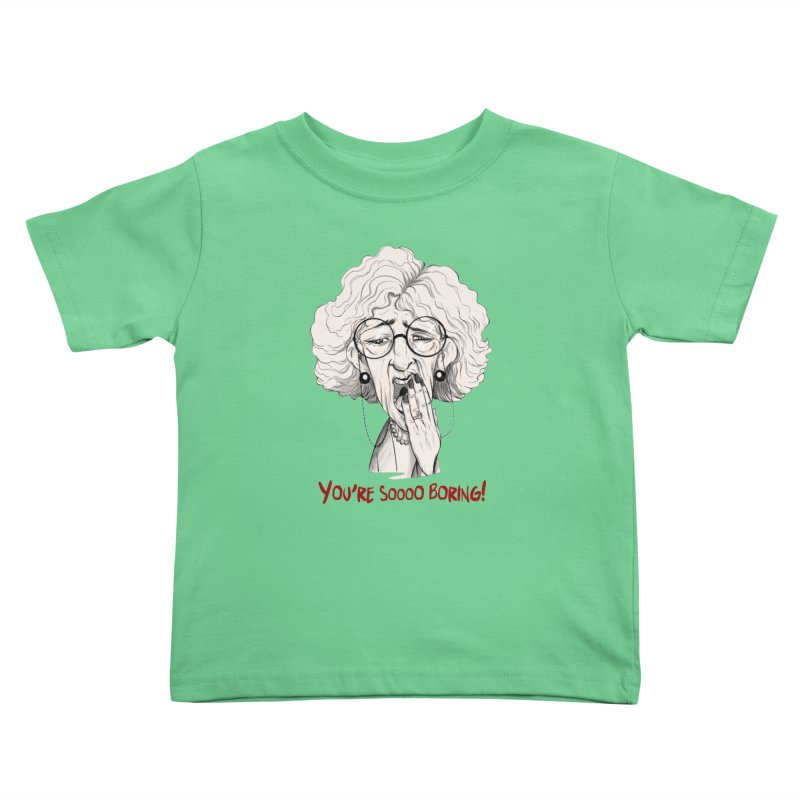 BoredWoman! Kids Toddler T-Shirt by roby's Artist Shop