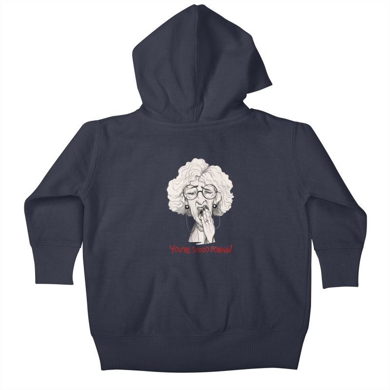BoredWoman! Kids Baby Zip-Up Hoody by roby's Artist Shop