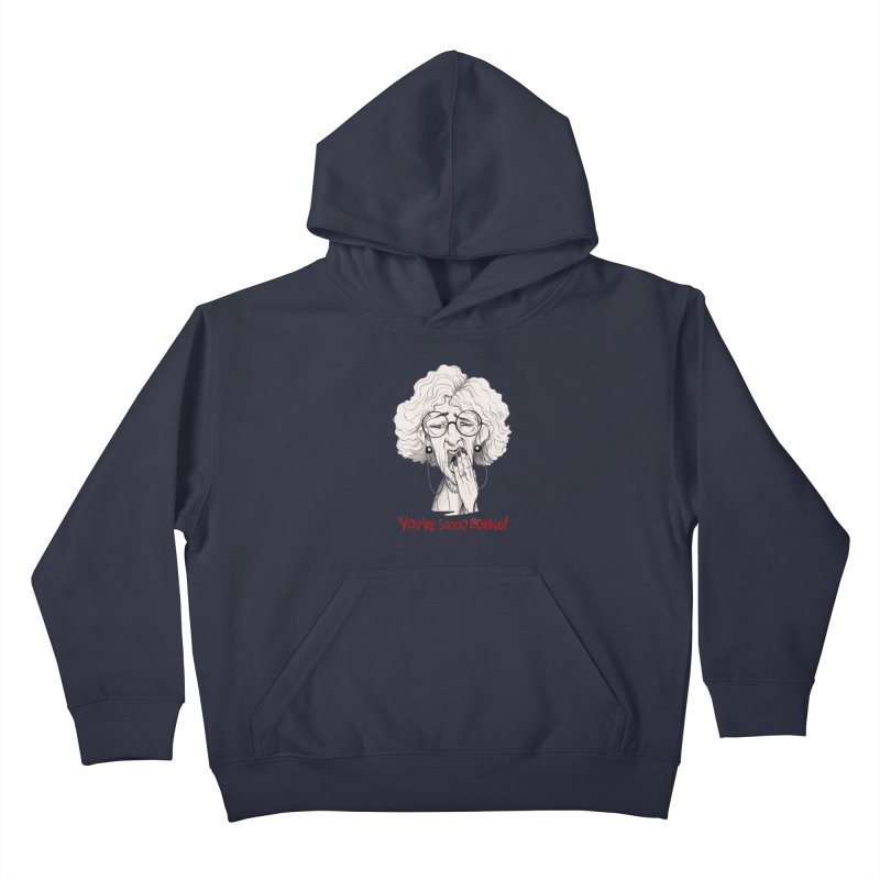 BoredWoman! Kids Pullover Hoody by roby's Artist Shop