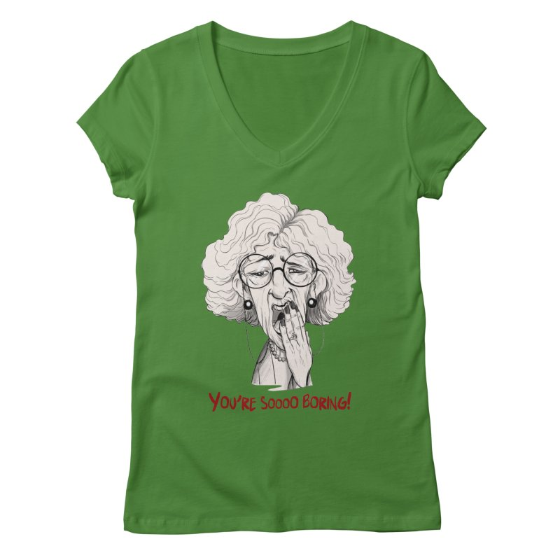 BoredWoman! Women's Regular V-Neck by roby's Artist Shop