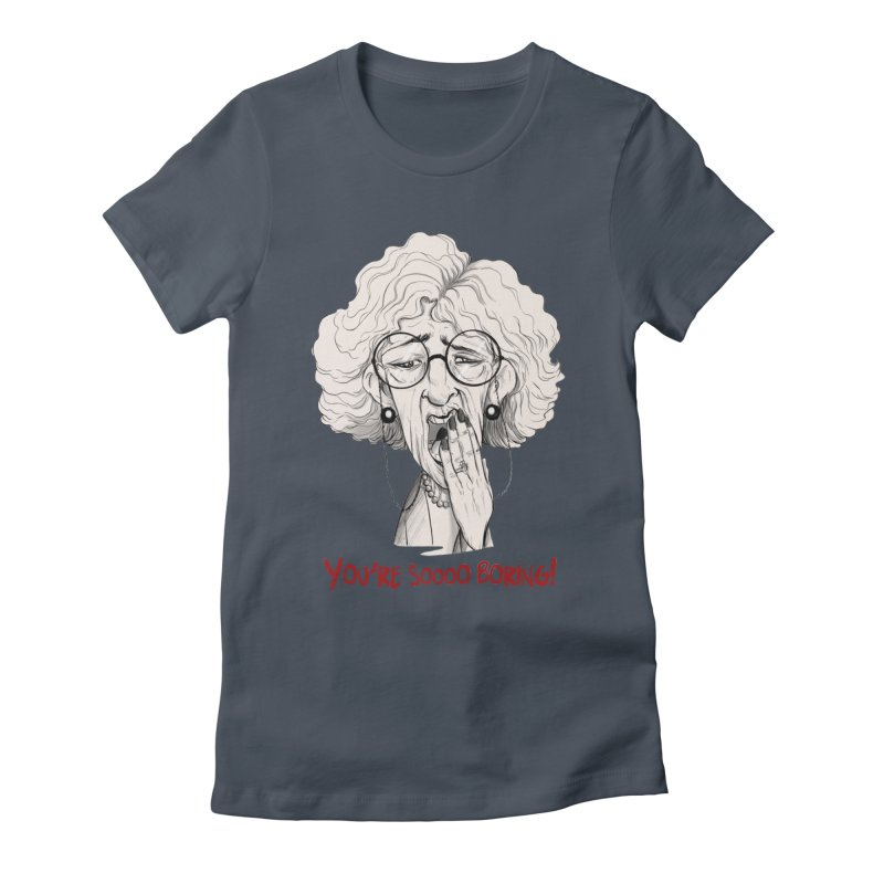BoredWoman! Women's T-Shirt by roby's Artist Shop