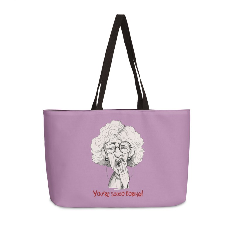 BoredWoman! Accessories Weekender Bag Bag by roby's Artist Shop