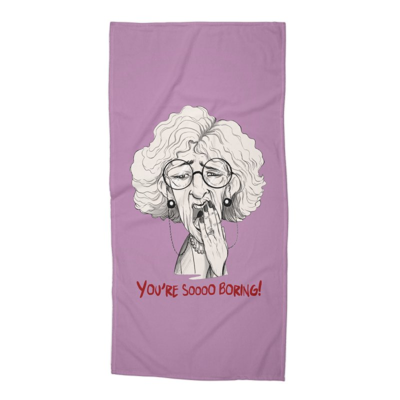 BoredWoman! Accessories Beach Towel by roby's Artist Shop