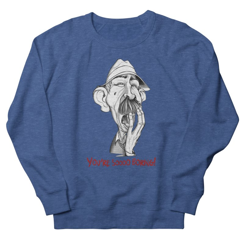 Bored Man Women's French Terry Sweatshirt by roby's Artist Shop