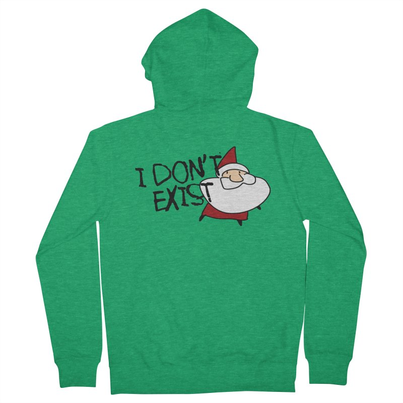 I Don't Exist Women's French Terry Zip-Up Hoody by roby's Artist Shop