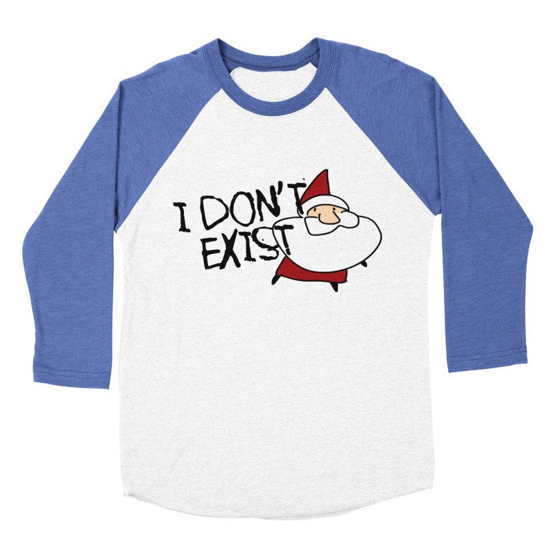 I Don't Exist Women's Baseball Triblend Longsleeve T-Shirt by roby's Artist Shop