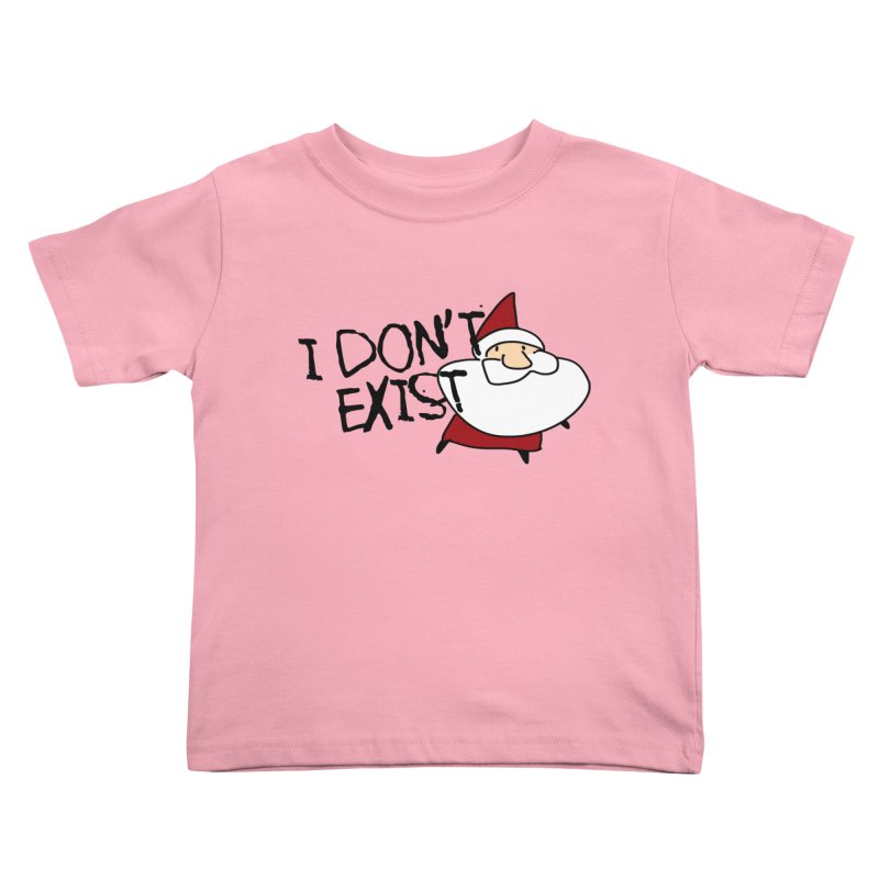 I Don't Exist Kids Toddler T-Shirt by roby's Artist Shop
