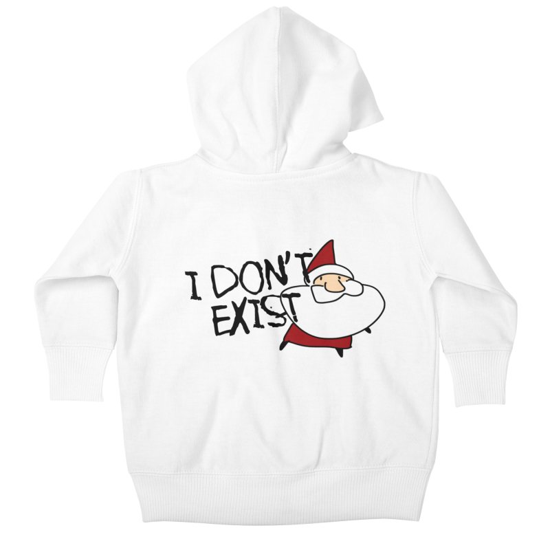 I Don't Exist Kids Baby Zip-Up Hoody by roby's Artist Shop