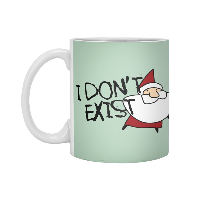 I Don't Exist Accessories Standard Mug by roby's Artist Shop