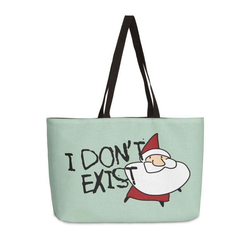 I Don't Exist Accessories Weekender Bag Bag by roby's Artist Shop