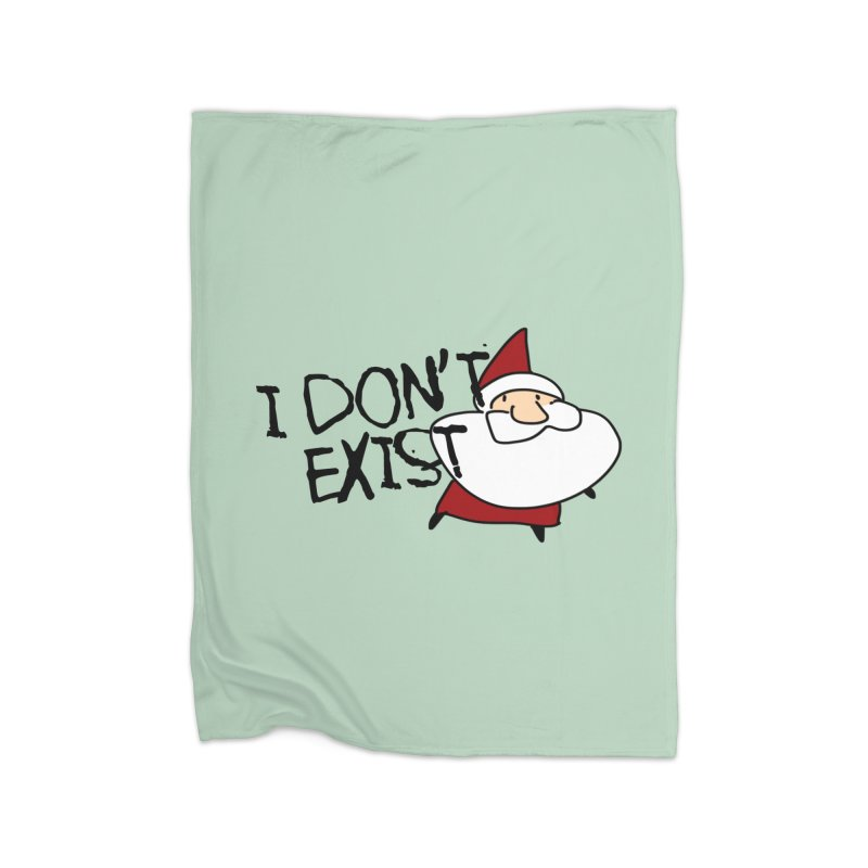 I Don't Exist Home Fleece Blanket Blanket by roby's Artist Shop