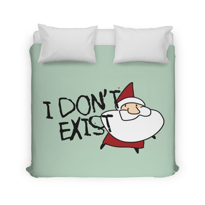 I Don't Exist Home Duvet by roby's Artist Shop