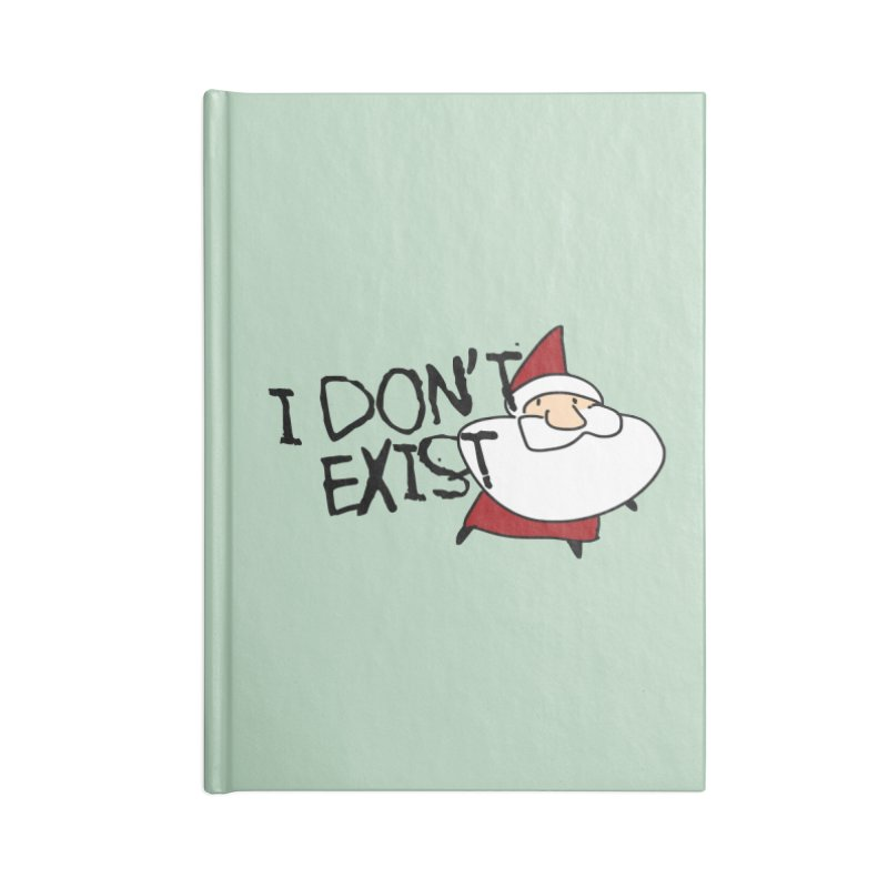 I Don't Exist Accessories Lined Journal Notebook by roby's Artist Shop