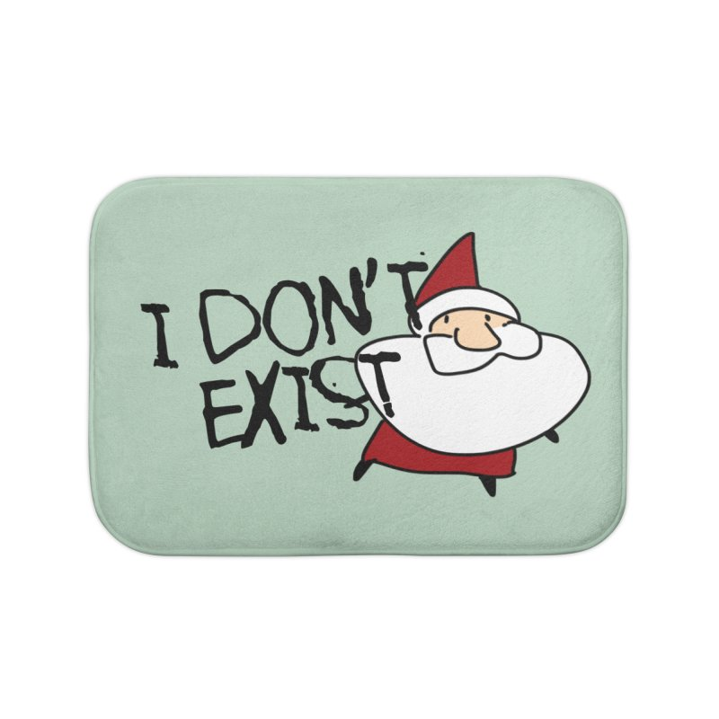 I Don't Exist Home Bath Mat by roby's Artist Shop
