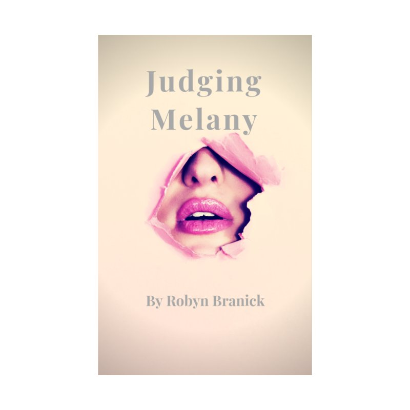 judging melany by Robyn Branick Book's Artist Shop