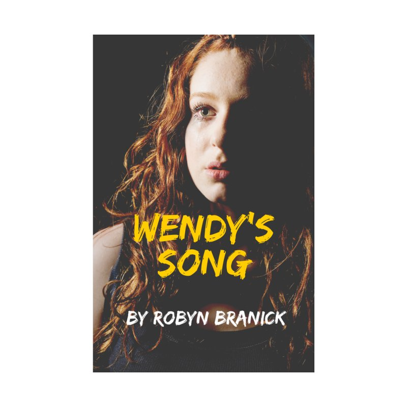 wendy's song by Robyn Branick Book's Artist Shop